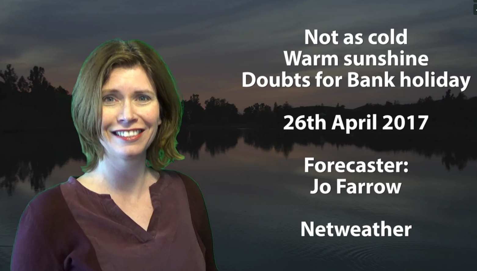 Jo Farrow: Turning warmer, but bank holiday doubts