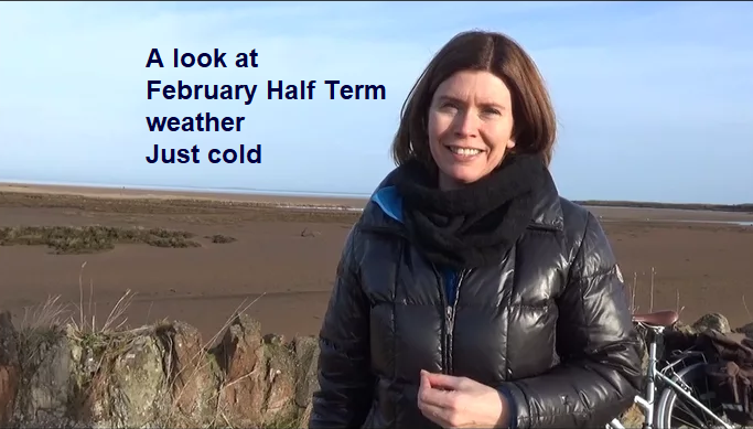 February Half term - don't be expecting spring warmth